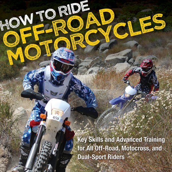 How to Ride Off-Road Motorcycles by Gary LaPlante